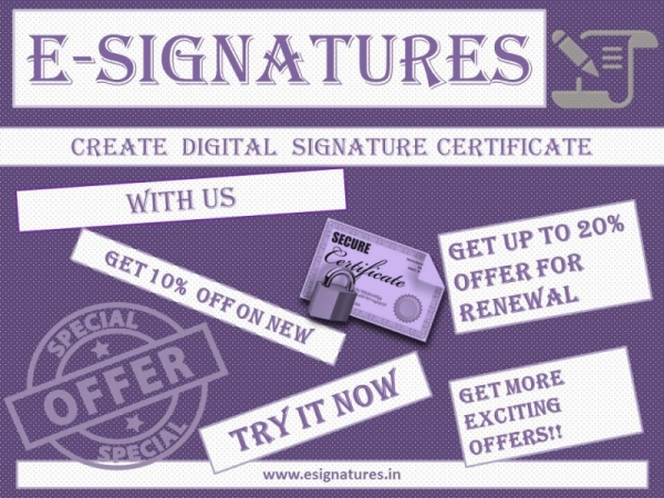 Do you have secured Digital Signature Certificates?